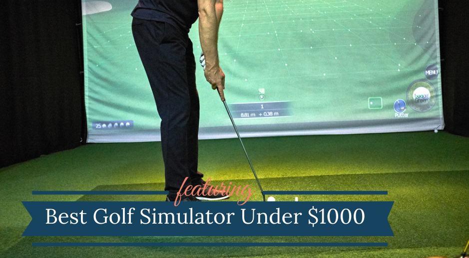 Best Golf Simulator For Under $1000