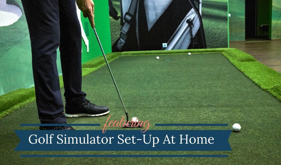 Golf Simulator Set Up
